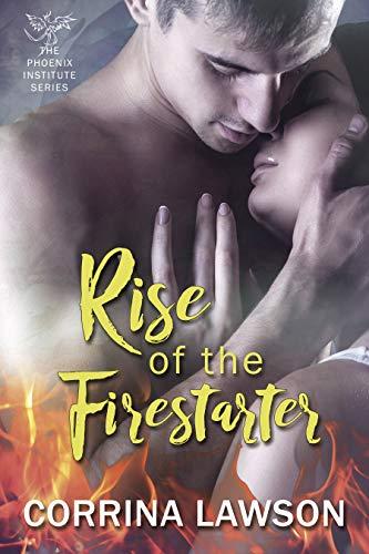 rise of the firestarter