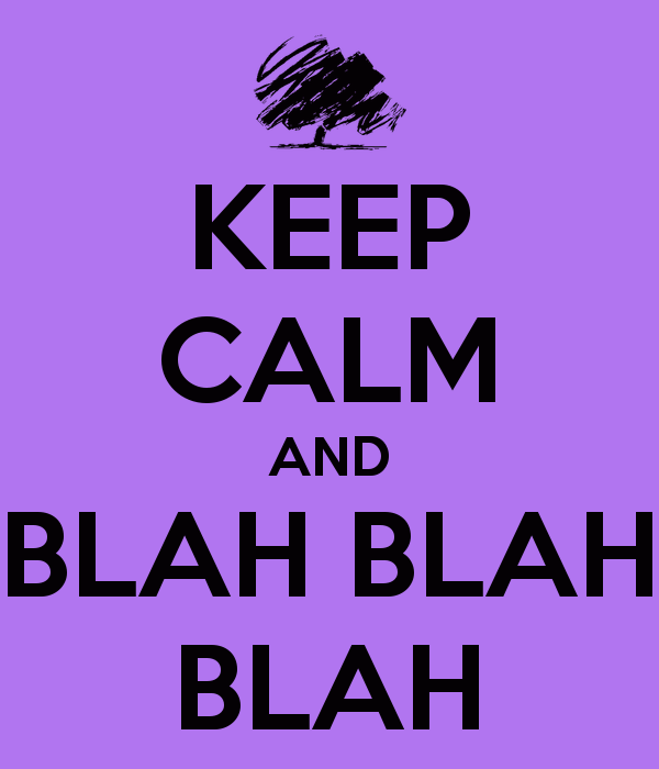 keep-calm-and-blah-blah-blah-6