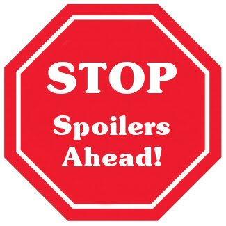 spoilers-ahead