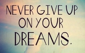 never-give-up-your-dreams-415x260