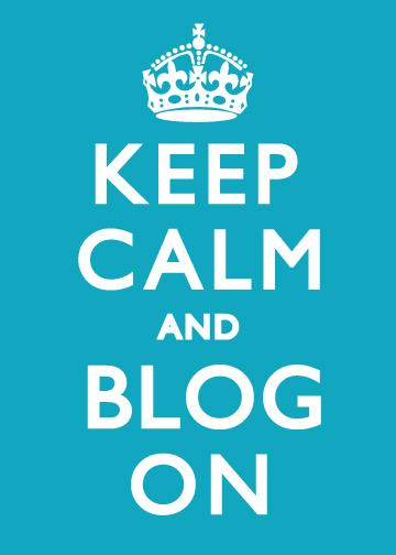 keep-calm-and-blog-on