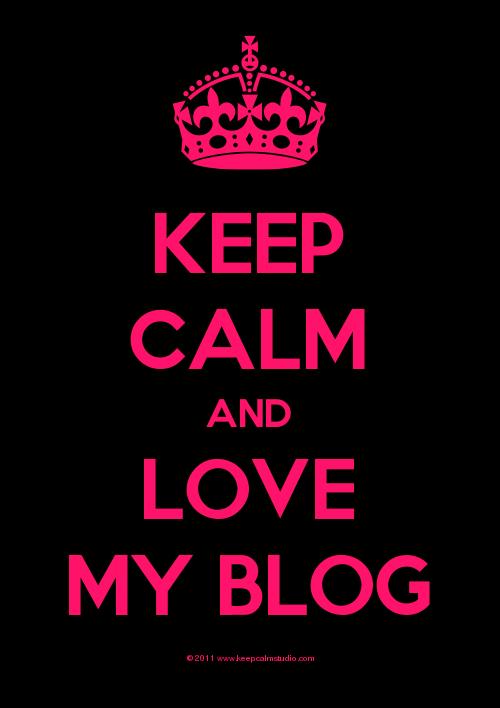 keep-calm-and-love-my-blog
