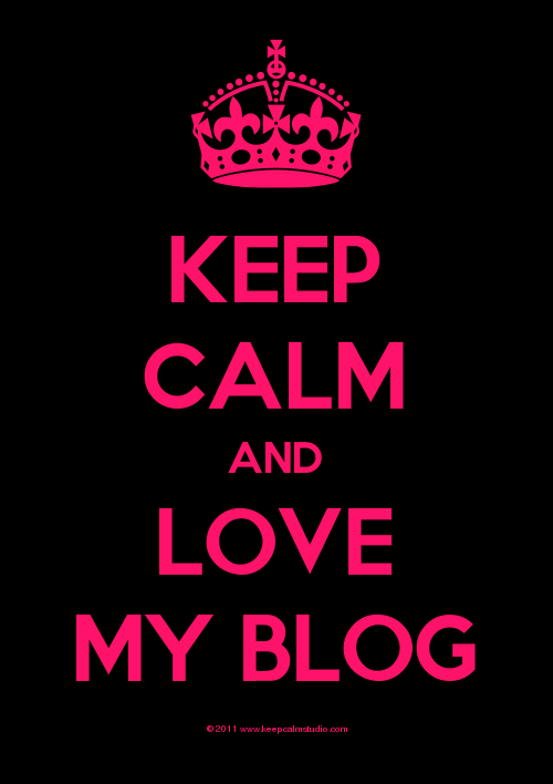 keep-calm-and-love-my-blog