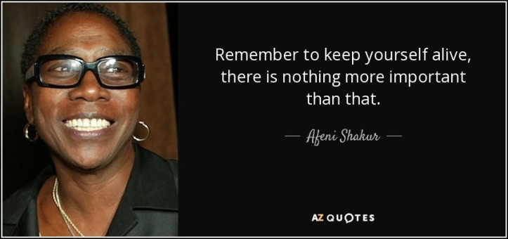 quote-remember-to-keep-yourself-alive-there-is-nothing-more-important-than-that-afeni-shakur-94-38-15